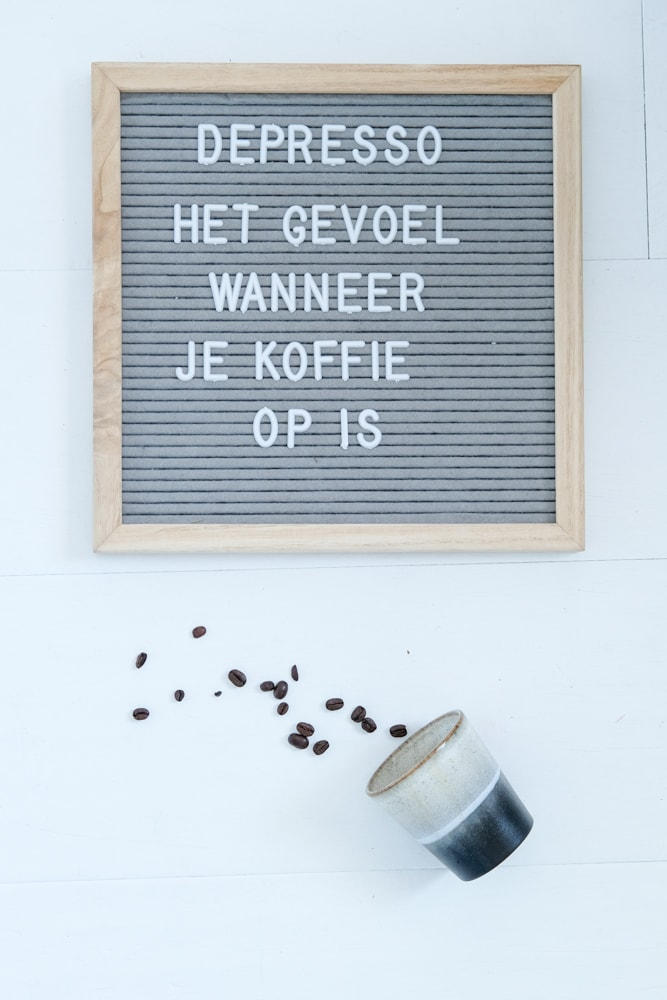 quotes over koffie letterbord